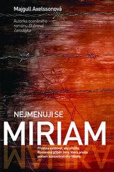 Nejmenuji se Miriam