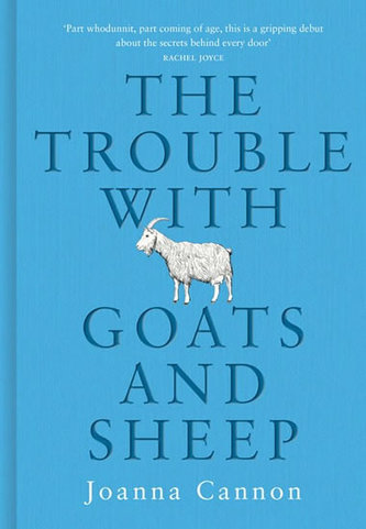 The Trouble with Goats and Sheep - Cannon Joanna