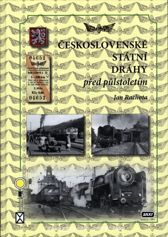 Československé státní dráhy před půlstoletím - Jan Rachota