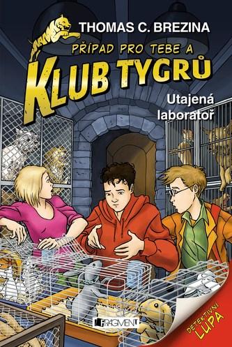 Klub Tygrů - Utajená laboratoř - Thomas Brezina