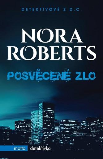 Posvěcené zlo - Nora Roberts