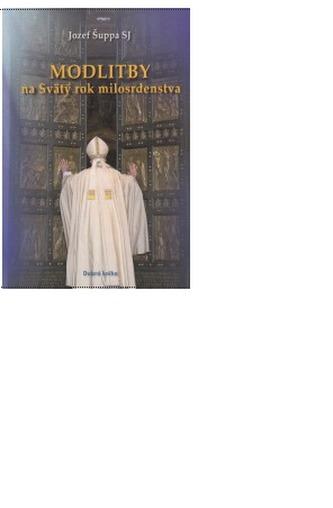 Modlitby na Svätý rok milosrdenstva