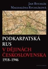 Podkarpatská Rus v dějinách Československa 1918–1946
