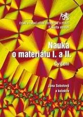 Nauka o materiálu I. a II.