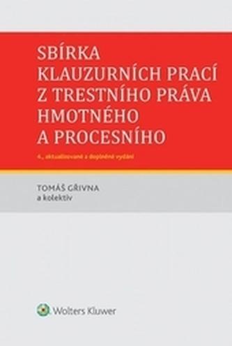 Sbírka klauzurních prací z trestního práva hmotného a procesního