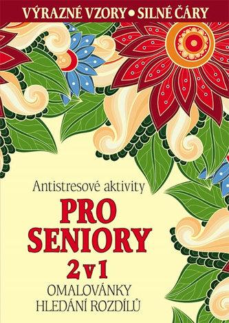 Antistresové aktivity pro seniory 2 v 1 - Omalovánky, hledání rozdílů - neuveden
