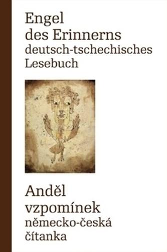Engel des Erinnerns Deutsch-tschechisches Lesebuch