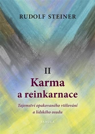 Karma a reinkarnace II - Rudolf Steiner