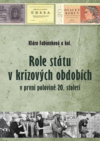 Role státu v krizových obdobích v první polovině 20. století