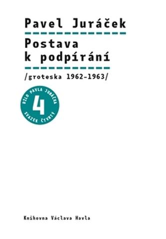 Postava k podpírání - Pavel Hájek