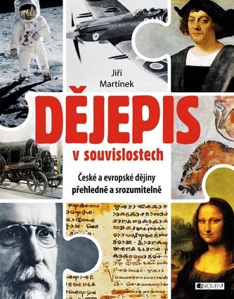 Dějepis v souvislostech - Jiří Martínek