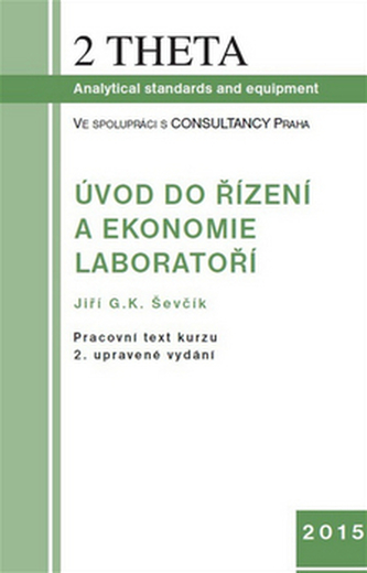 Úvod do ekonomie a řízení laboratoří, včetně CD - Jiří G.K. Ševčík