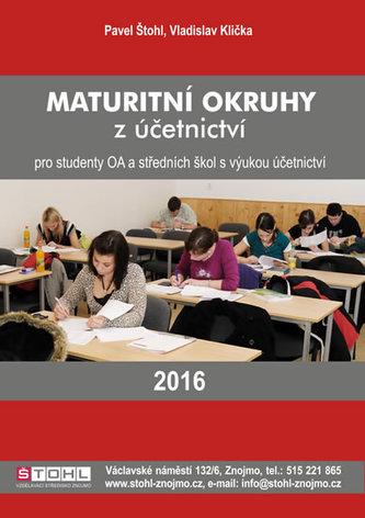Maturitní okruhy z účetnictví 2016 - Pavel Štohl