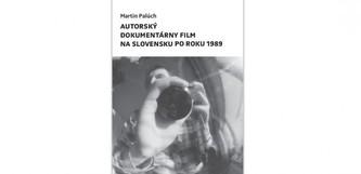 Autorský dokumentárny film na Slovensku po roku 1989
