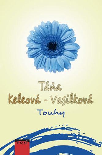 Touhy - Táňa Keleová-Vasilková