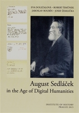 August Sedláček in the Age of Digital Humanities