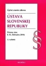 Ústava SR. Úzz, právny stav k 15.februáru 2016, 3.vydanie