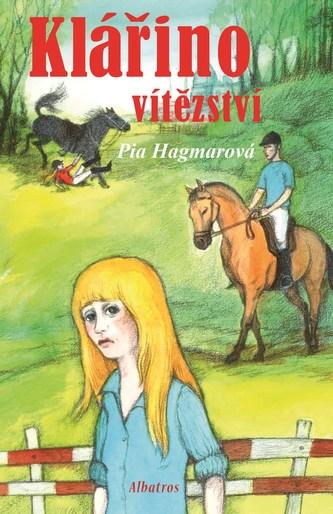 Klářino vítězství - Pia Hagmar