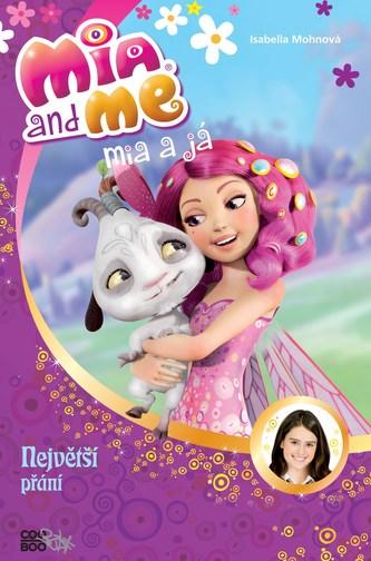 Mia a já: Největší přání