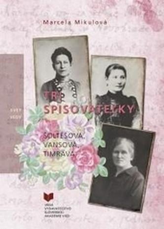Tri spisovateľky
