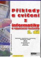 Příklady a cvičení z informatiky a výpočetní techniky 2. díl