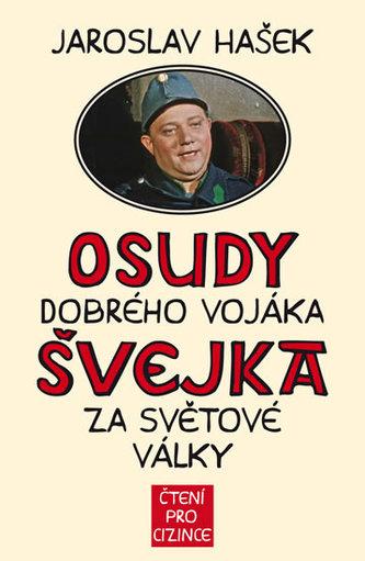 Osudy dobrého vojáka Švejka za světové války + výukové CD - Jaroslav Hašek