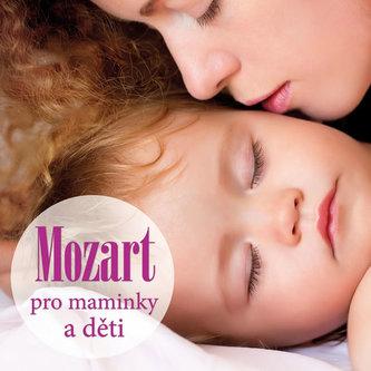 Mozart pro maminky a děti - CD