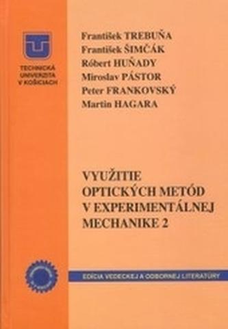 Využitie optických metód v experimentálnej mechanike 2