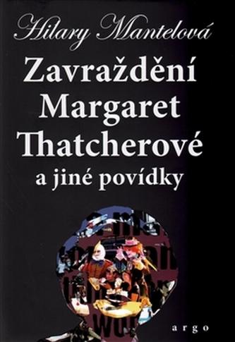Zavraždění Margaret Thatcherové