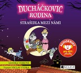 Ducháčkovic rodina aneb Strašidla mezi námi - audiokniha pro děti CD