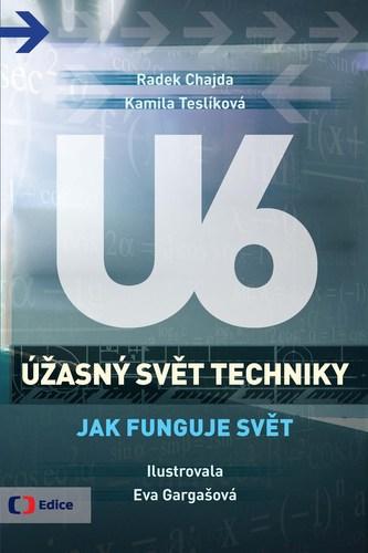 Úžasný svět techniky U6 - Jak funguje svět