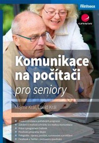 Komunikace na počítači pro seniory - Mojmír Král