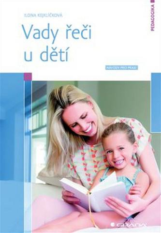 Vady řeči u dětí - Návody pro praxi