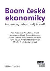 Boom české ekonomiky - Anomálie, nebo trvalý trend?