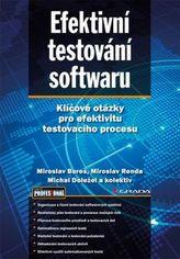 Efektivní testování softwaru - Klíčové otázky pro efektivitu testovacího procesu