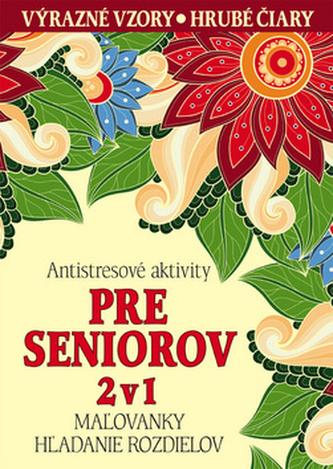 Antistresové aktivity pre seniorov 2v1