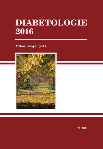 Diabetologie 2016 - Kvapil Milan
