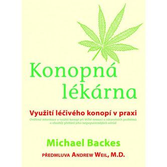 Konopná lékárna - Využití léčivého konopí v praxi