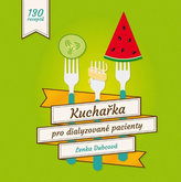 Kuchařka pro dialyzované pacienty - 130 receptů