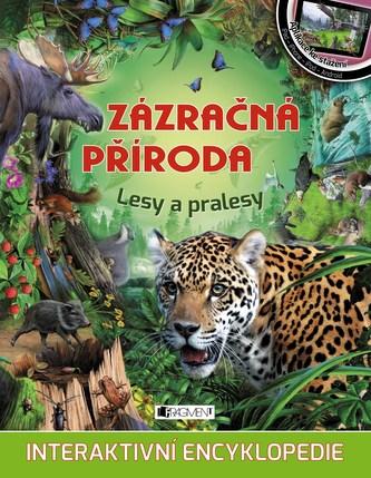 Zázračná příroda – Lesy a pralesy - kolektiv