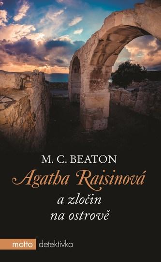 Agatha Raisinová a zločin na ostrově - M. C. Beaton