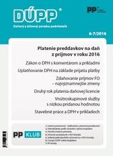 DÚPP 6-7/2016 Platenie preddavkov na daň z príjmov v roku 2016