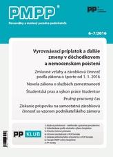 PMPP 6-7/2016 Vyrovnávací príplatok a ďalšie zmeny v dôchodkovom a nemocenskom poistení