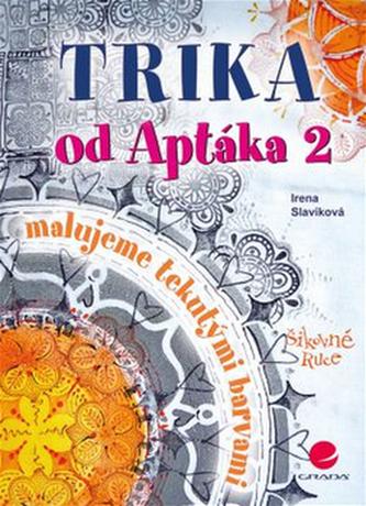 Trika od Aptáka 2 - Irena Slavíková
