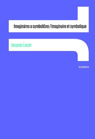 Imaginárno a symbolično - Imaginaire et symbolique
