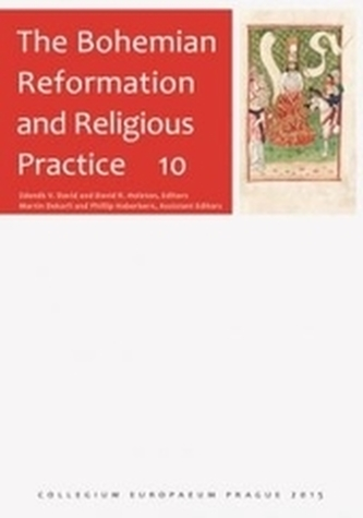 The Bohemian Reformation and Religious Practice 10