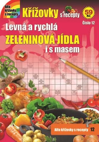 Křížovky s recepty 12 - Zeleninová jídla i s masem - neuveden