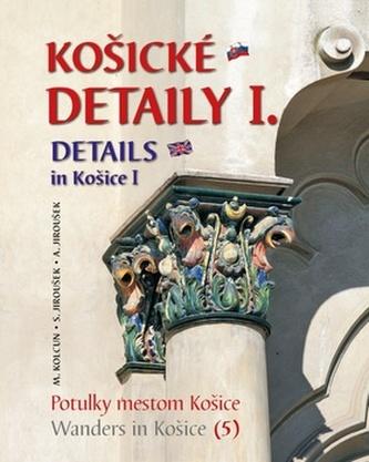 Košické detaily I. - Details in Košice