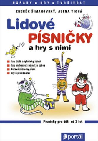 Lidové písničky a hry s nimi - Zdeněk Šimanovský