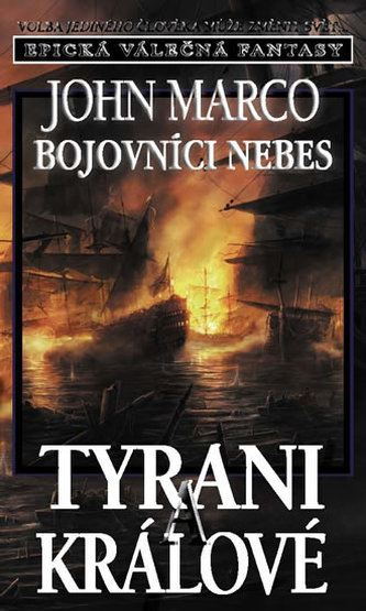 Bojovníci nebes Tyrani a králové
